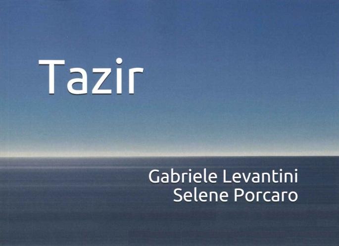Copertina Libro Tazir Fronte Gabriele Levantini Selene Porcaro